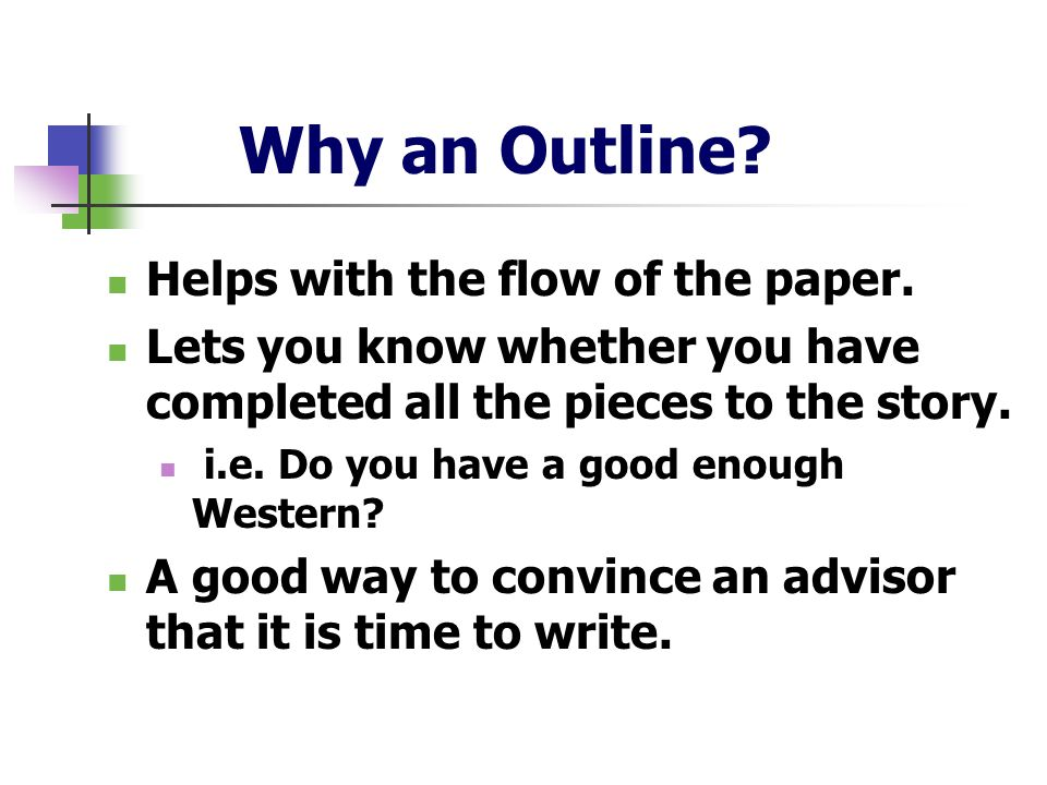 Why an Outline Helps with the flow of the paper.