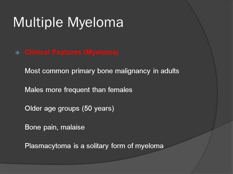 Multiple Myeloma Clinical Features (Myeloma)