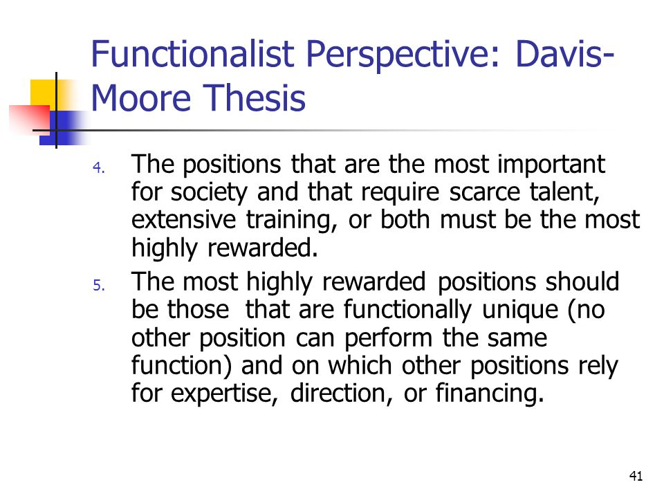 according to the davis moore thesis