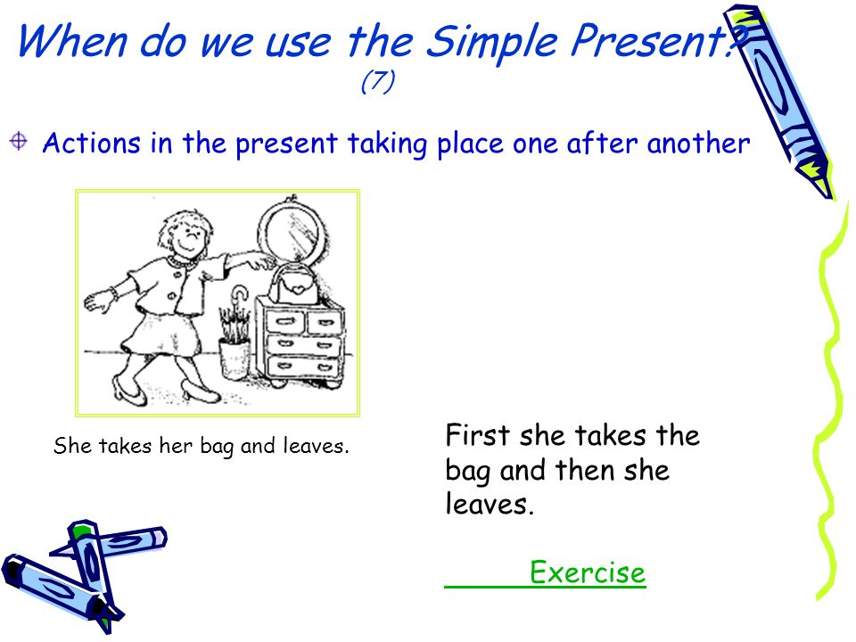 When do we use the Simple Present (7)