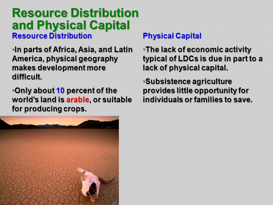 Resource Distribution and Physical Capital