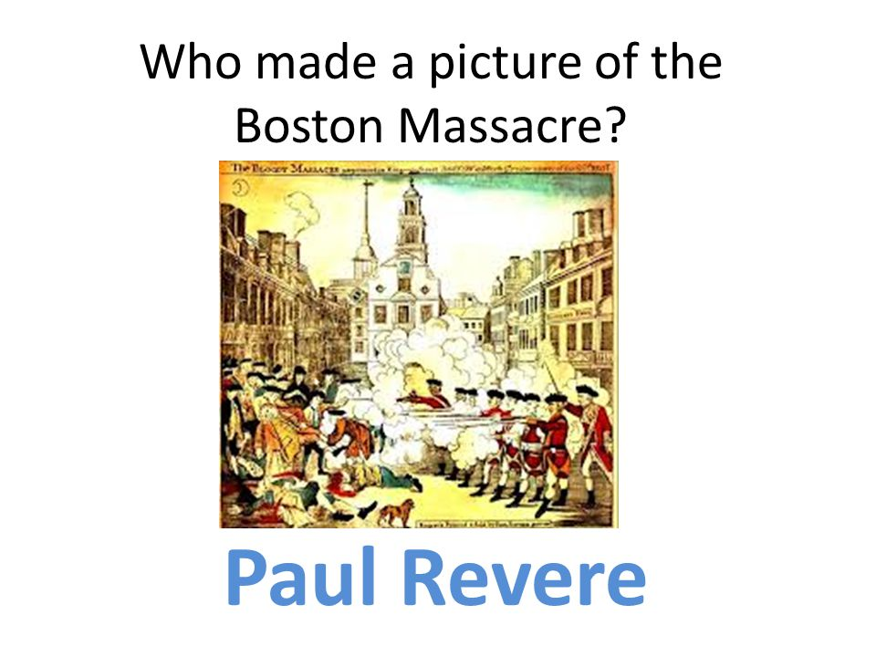 Who made a picture of the Boston Massacre
