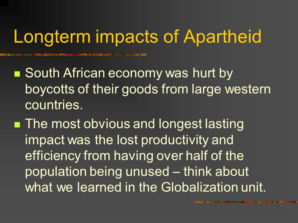 Longterm impacts of Apartheid