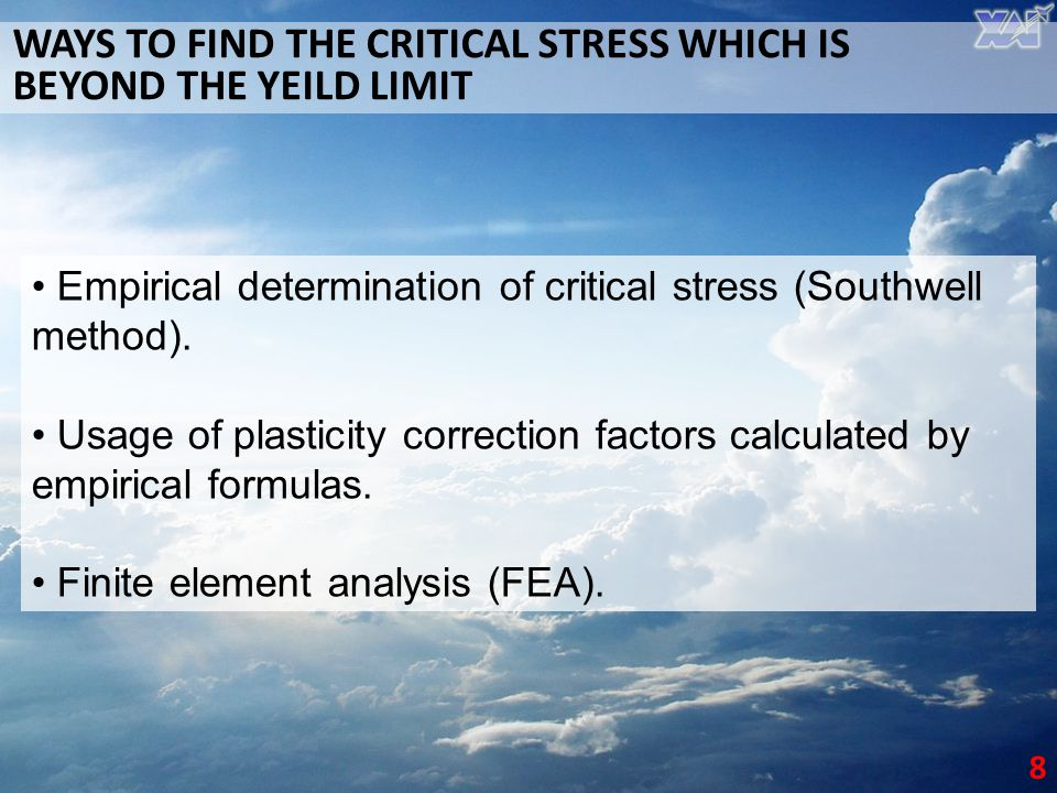 WAYS TO FIND THE CRITICAL STRESS WHICH IS BEYOND THE YEILD LIMIT