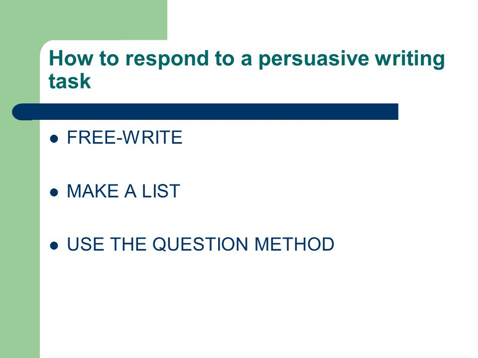 How to respond to a persuasive writing task