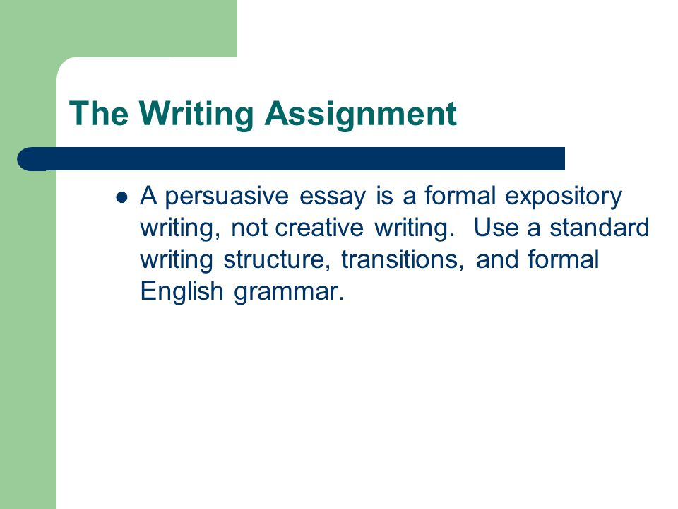The Writing Assignment