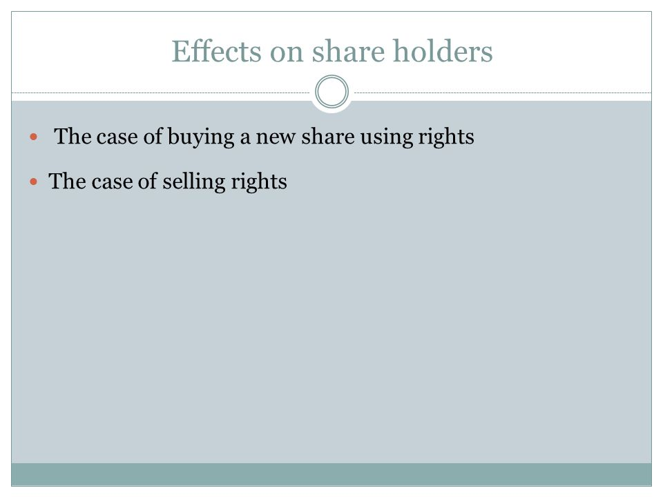 Effects on share holders
