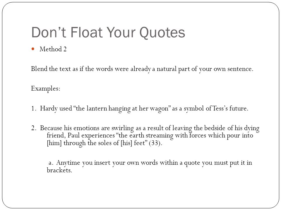 Quote Flow How To Embed Textual Evidence Within A Sentence Ppt