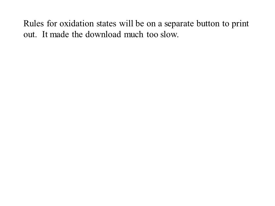 Rules for oxidation states will be on a separate button to print out
