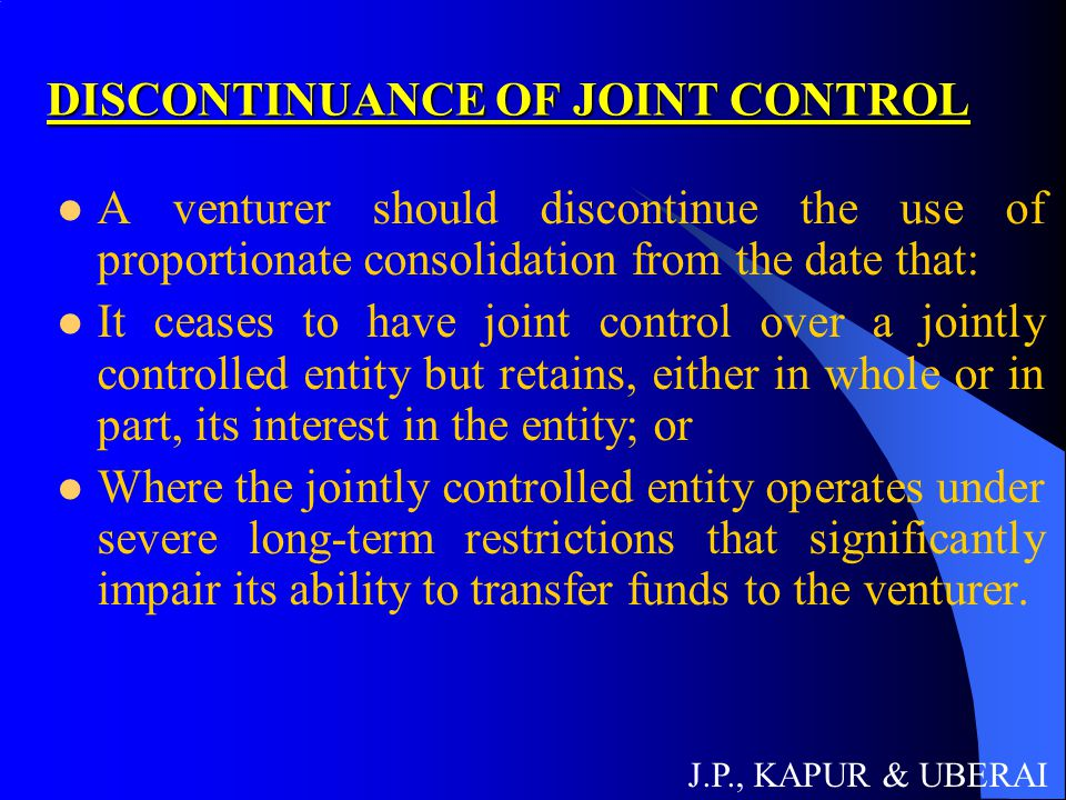 DISCONTINUANCE OF JOINT CONTROL