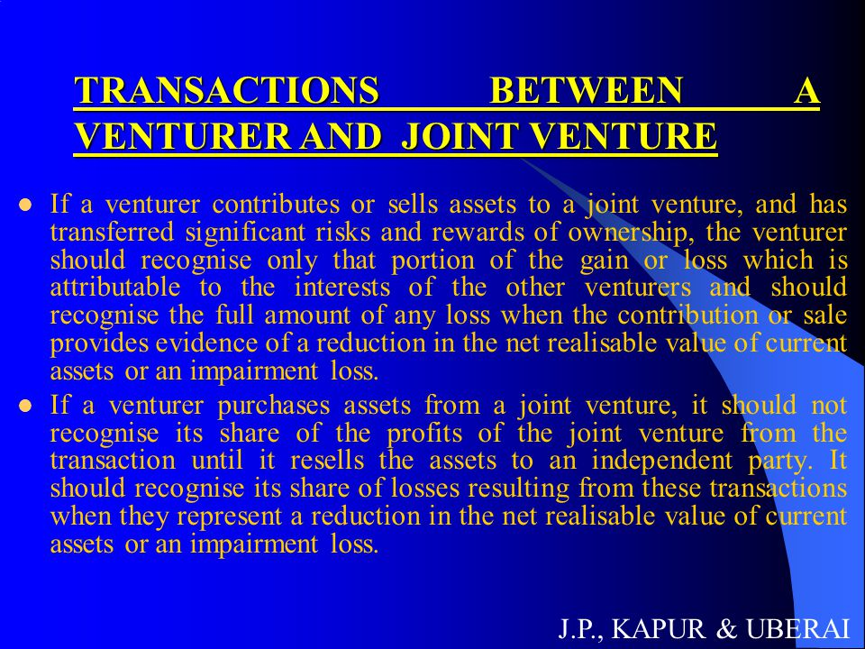TRANSACTIONS BETWEEN A VENTURER AND JOINT VENTURE
