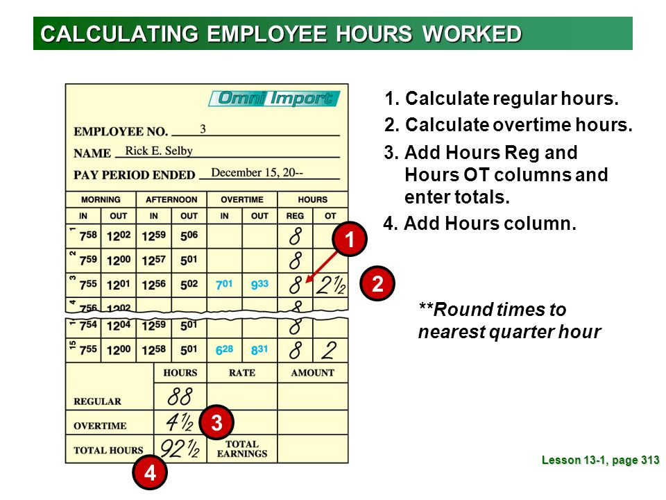 CALCULATING EMPLOYEE HOURS WORKED