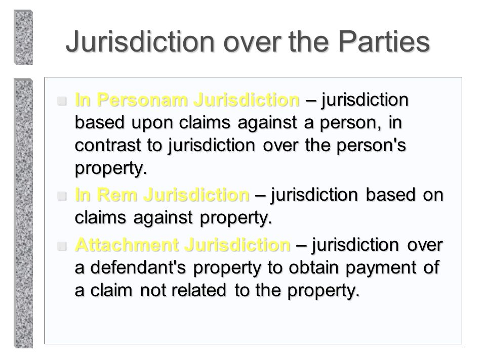 Jurisdiction over the Parties