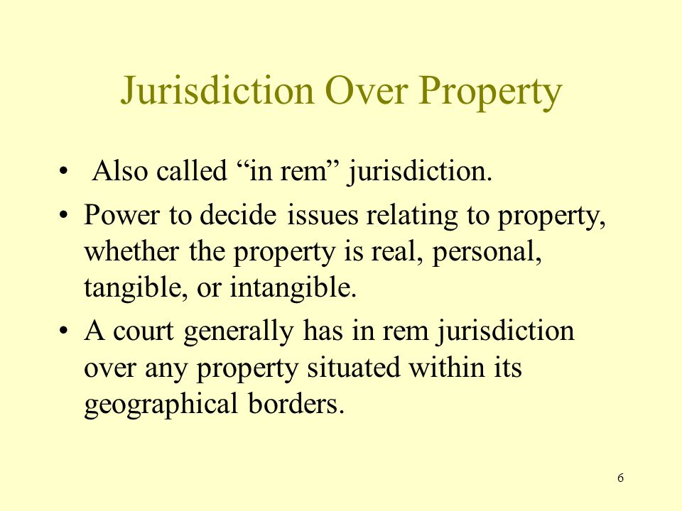 Jurisdiction Over Property