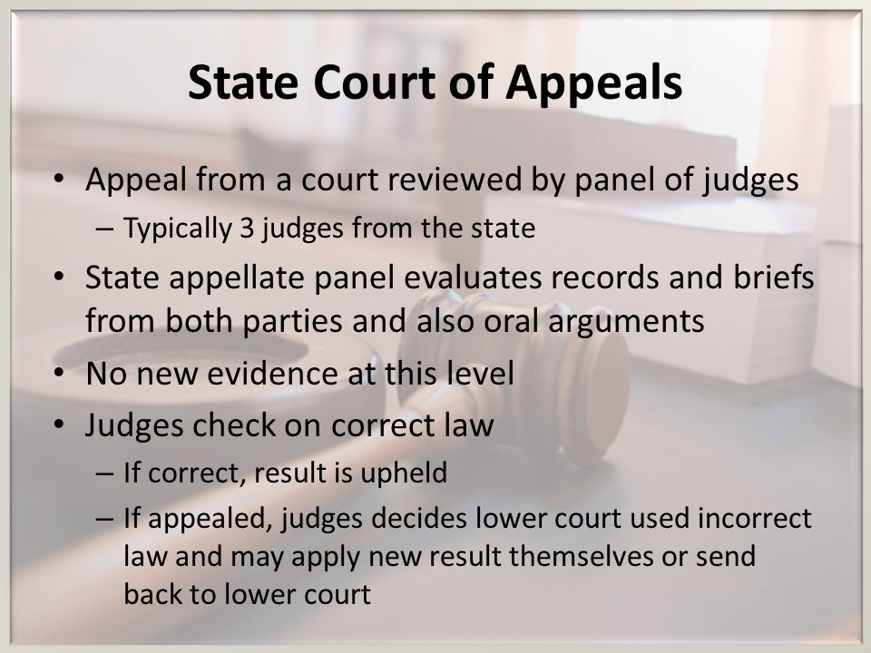 State Court of Appeals Appeal from a court reviewed by panel of judges