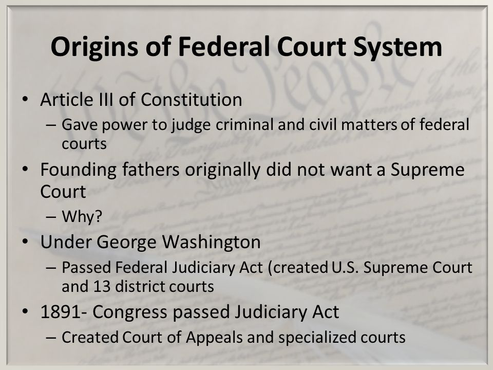 Origins of Federal Court System
