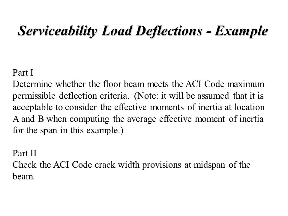 Chp-6:Lecture Goals Serviceability Deflection calculation - ppt