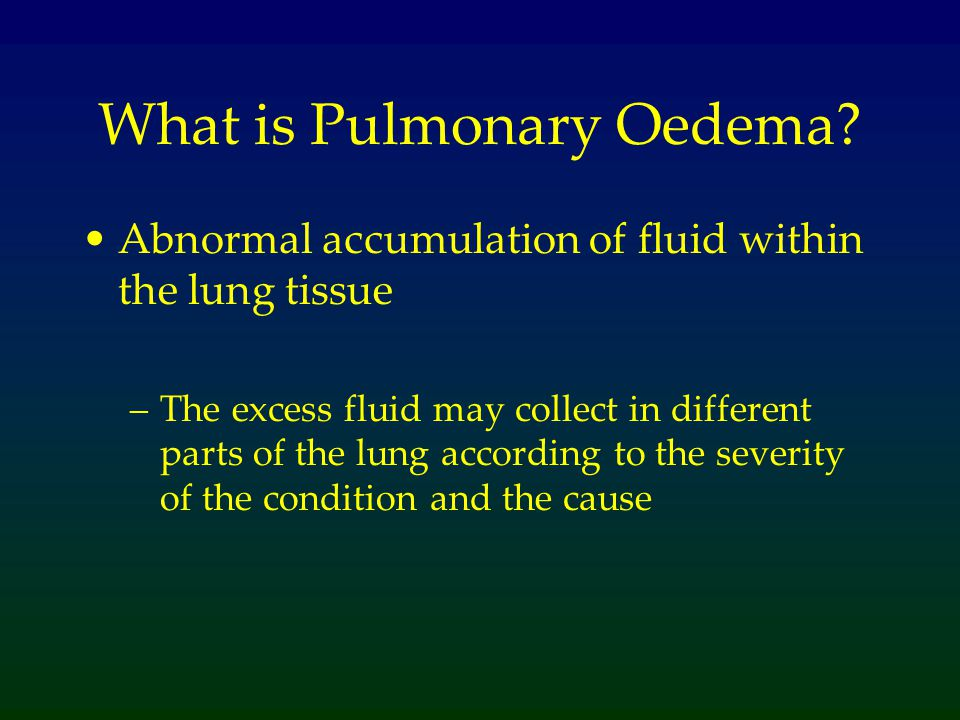 What is Pulmonary Oedema