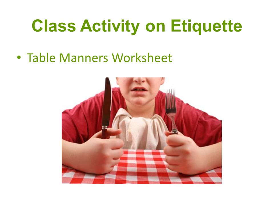 Class Activity on Etiquette