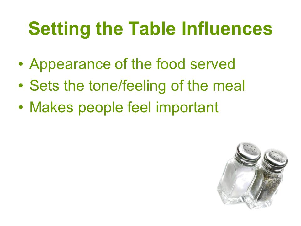 Setting the Table Influences