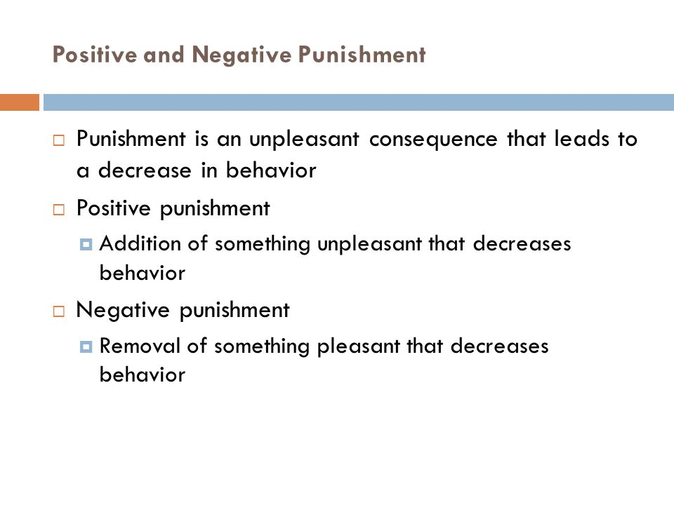 Positive and Negative Punishment