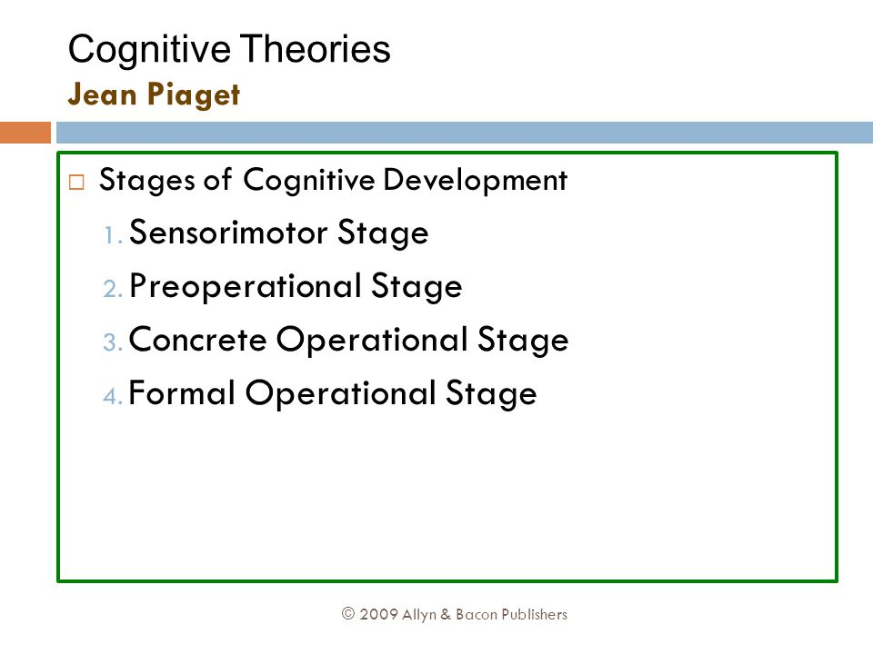 Cognitive Theories Jean Piaget