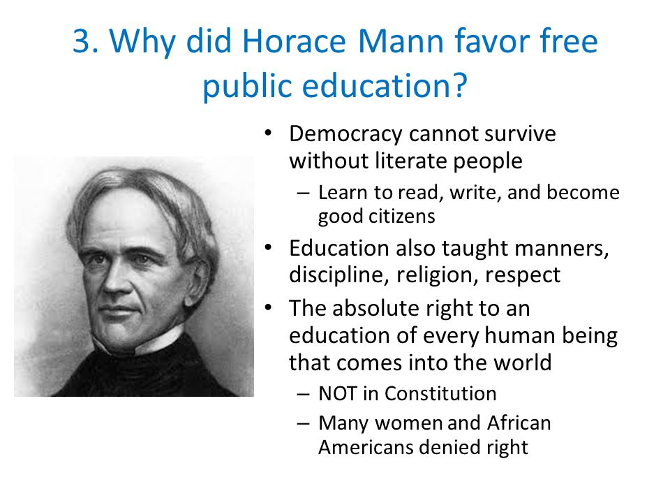 3. Why did Horace Mann favor free public education