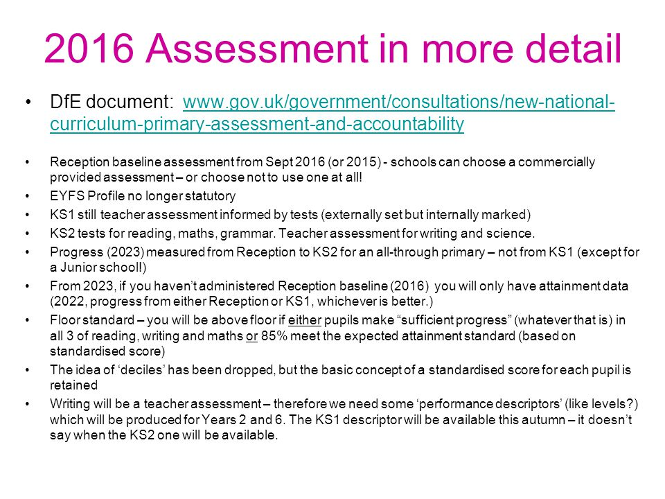2016 Assessment in more detail