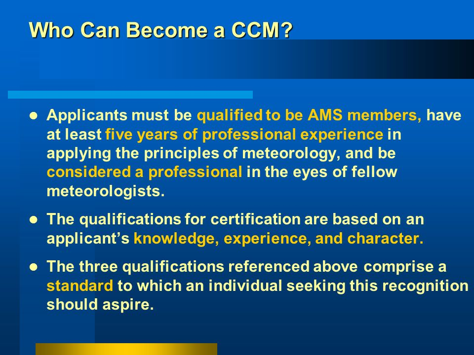 Who Can Become a CCM