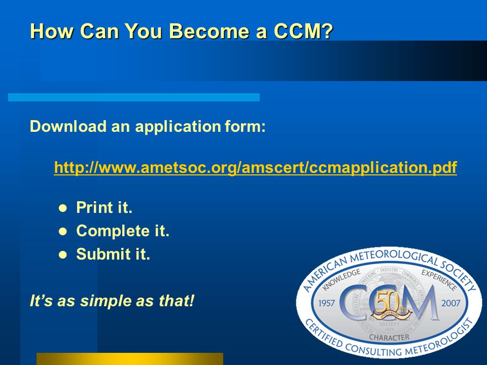How Can You Become a CCM Download an application form: