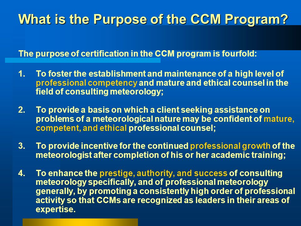 What is the Purpose of the CCM Program