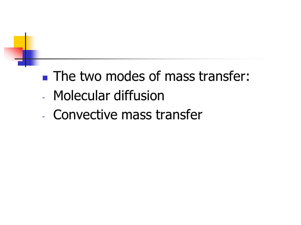 The two modes of mass transfer: