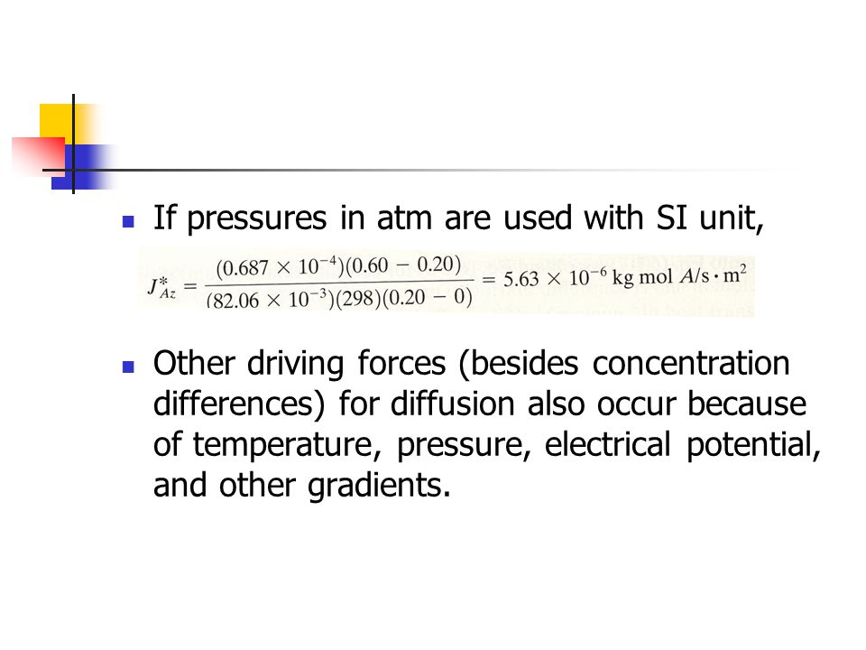 If pressures in atm are used with SI unit,