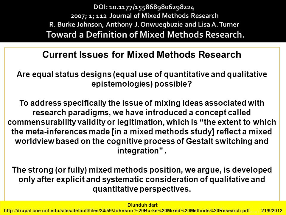 """mixed method research dissertation Mixed methods research • definition –""""as a method, it focuses on collecting, analyzing, and mixing both quantitative and qualitative data."""