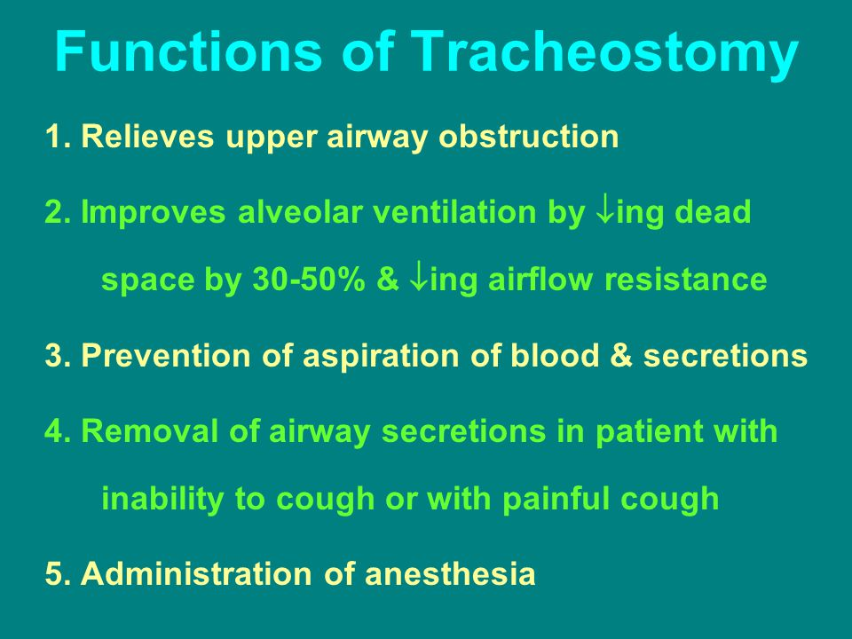 Functions of Tracheostomy