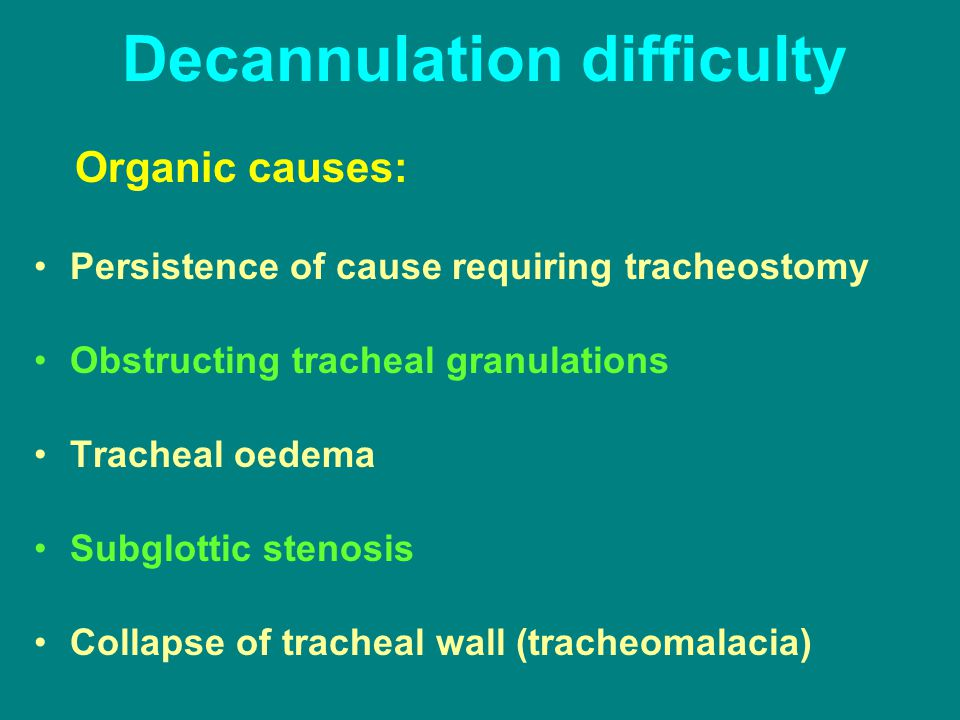 Decannulation difficulty
