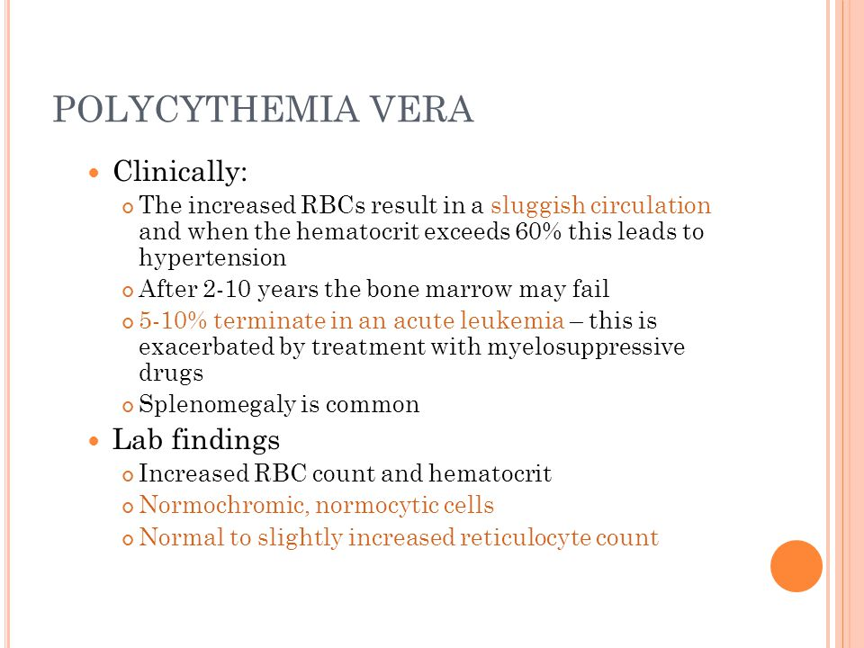 POLYCYTHEMIA VERA Clinically: Lab findings