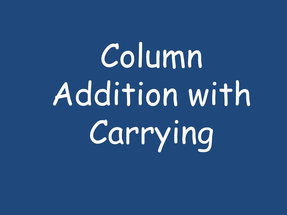 Column Addition with Carrying