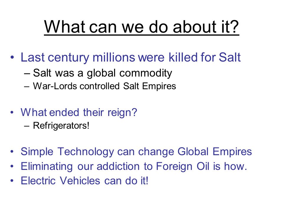 What can we do about it Last century millions were killed for Salt