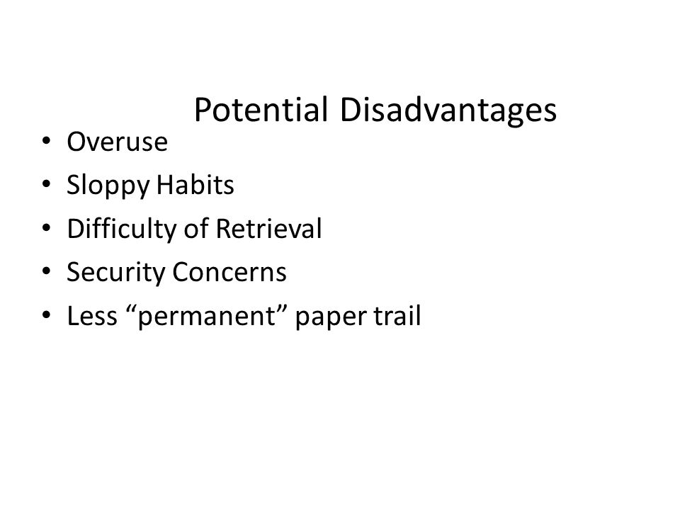Potential Disadvantages