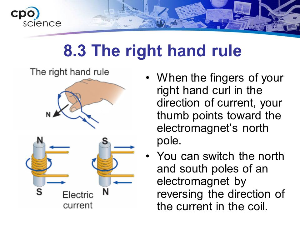 8.3 The right hand rule