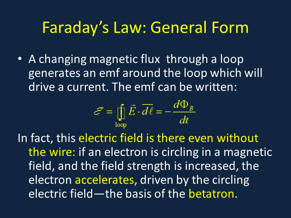Faraday's Law: General Form