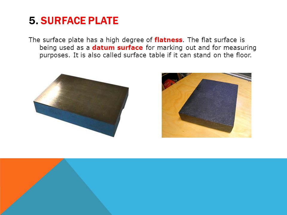 5. Surface plate