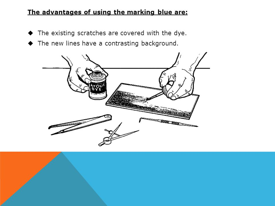The advantages of using the marking blue are: