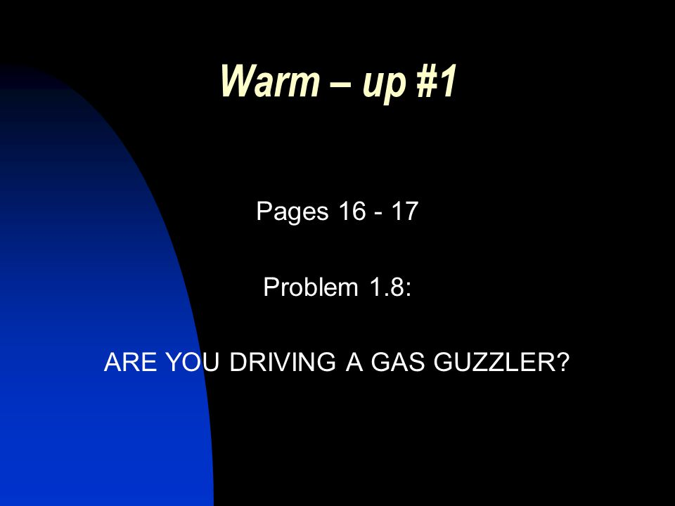 ARE YOU DRIVING A GAS GUZZLER