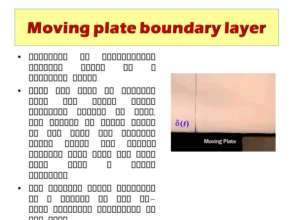 Moving plate boundary layer