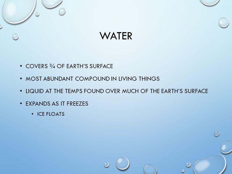 water Covers ¾ of earth's surface