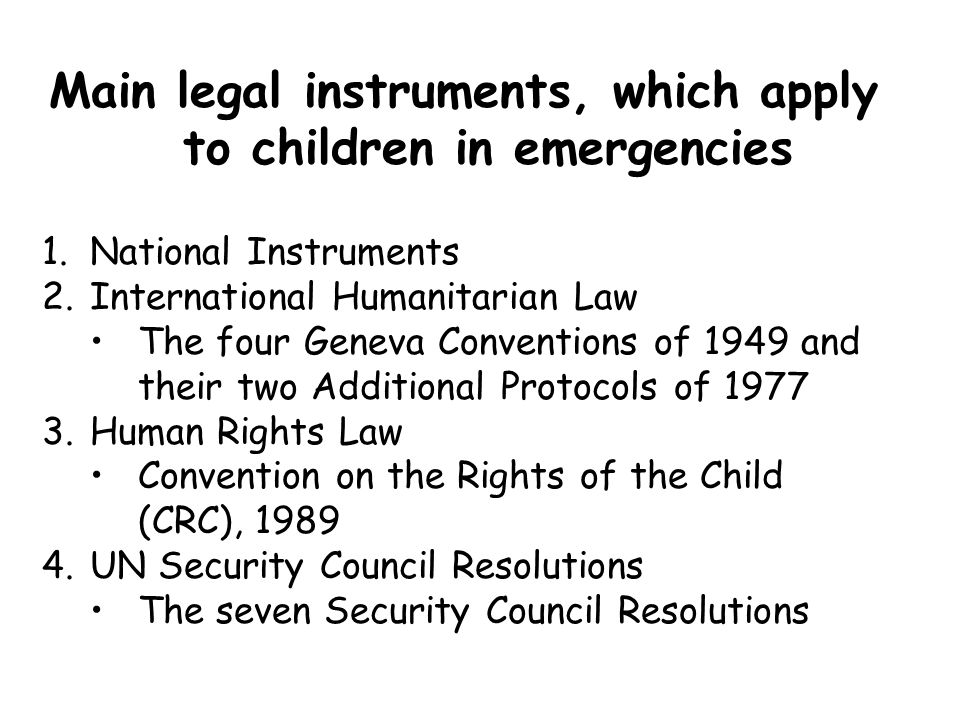 Main legal instruments, which apply to children in emergencies