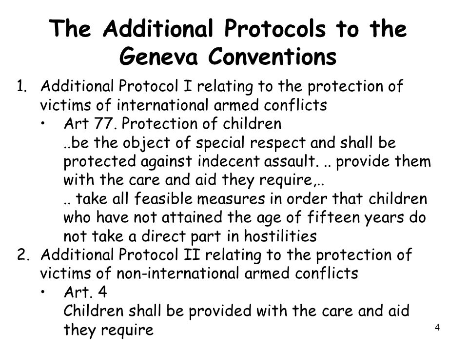 The Additional Protocols to the Geneva Conventions