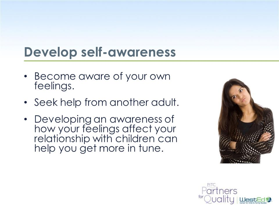 Develop self-awareness
